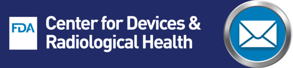 FDA - Center for Devices and Radiological Health