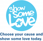 Show some love choose your cause and show some love today