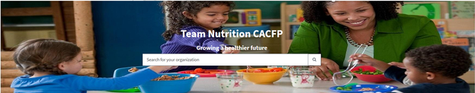 New for CACFP: Join Team Nutrition CACFP Organizations Network!