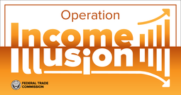 Operation Income Illusion