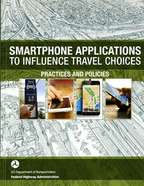 martphone Applications to Influence Travel Choices: Practices and Policies