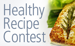 Healthy Recipe Contest. Email your best dish.