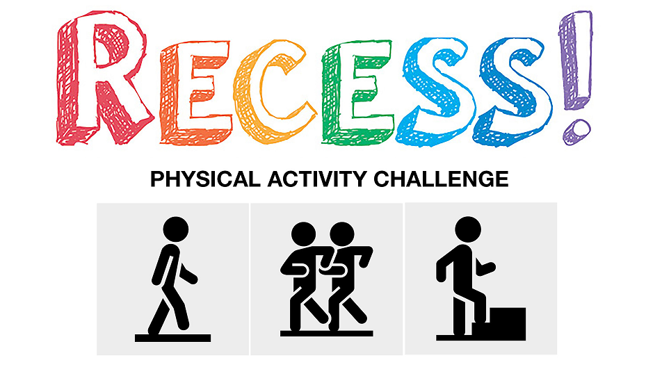 Recess. Physical Activity Challenge. Icons of a person walking, running, and going up stairs.