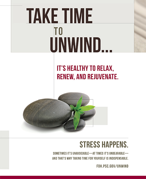 Take Time to Unwind. It's healthy to relax, renew, and rejuvenate. Thumbnail of stress happens poster.