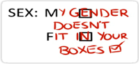 my gender doesn't fit in your boxes