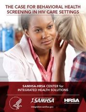 The Case for Behavioral Health Screening in HIV Care Settings