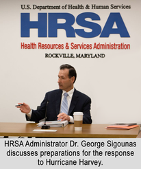 HRSA Administrator Dr. George Sigounas discusses preparations for the response to Hurricane Harvey