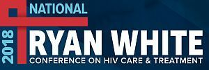 2018 National Ryan White Conference on HIV Care & Treatment