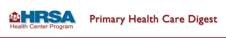HRSA BPHC Primary Health Care Digest
