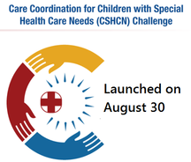 Care Coordination for Children with Special Health Care Needs Challenge