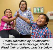 Photo Submitted by Southcentral Foundation in Anchorage, Alaska. Read their promising practice below.