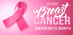October is Breast Cancer Awareness Month (with image of a pink ribbon)