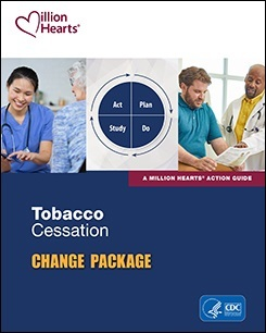 Tobacco Cessation Change Package