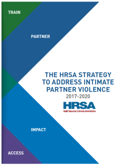 Cover of the HRSA Strategy to Address Intimate Partner Violence