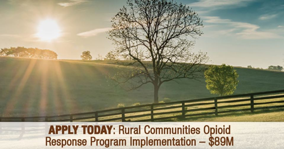 Rural Communities Opioid Response Program-Implementation funding opportunity