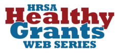 HRSA Healthy Grants Web Series