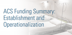ACS Funding Summary: Establishment and Operationalization