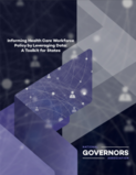 Cover of the toolkit for states on informing health care workforce policy by leveraging data