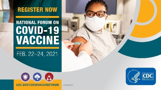 National Forum on COVID-19 Vaccine: Feb 22-24, 2021