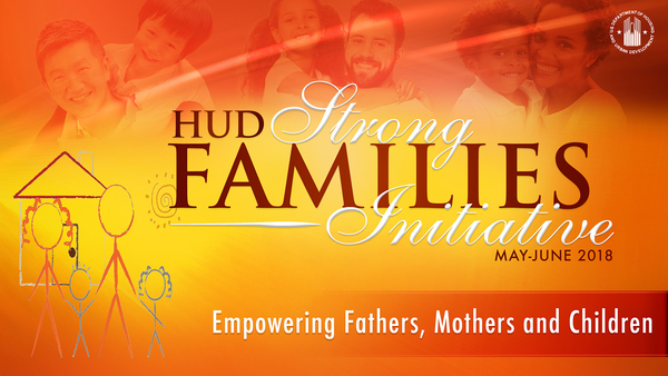 HUD's Strong Families Initiative