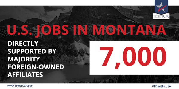#FDIintheUSA - Montana: 7,000 #jobs directly supported, from Canada, the United Kingdom, South Korea, & Spain