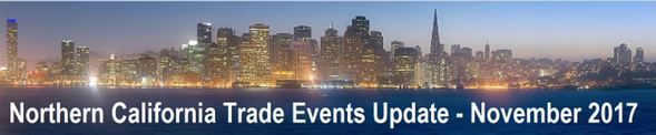 Northern California Trade Events Update-November 2017
