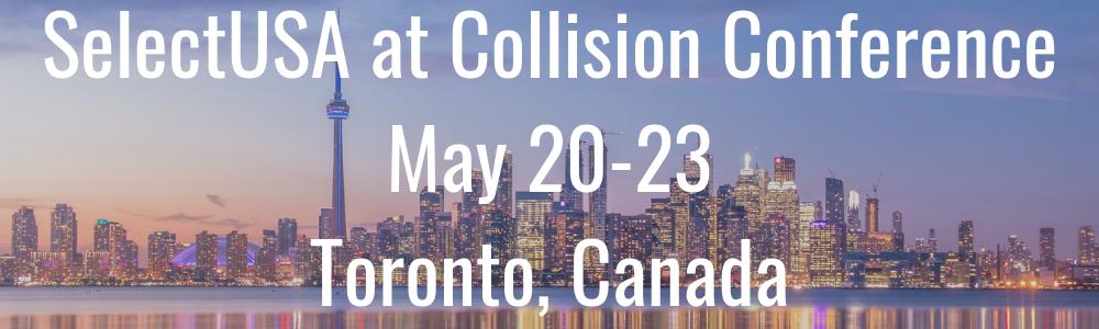 SelectUSA at Collision Conference - May 20-23 - Toronto, Canada