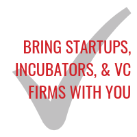 bring incubators, accelerators, and venture capital firms with you