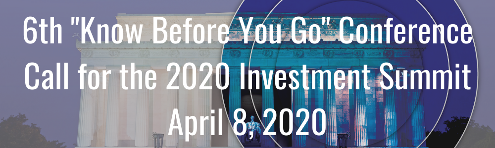 "6th ""Know Before You Go"" Conference Call for the 2020 Investment Summit - April 8, 2020"