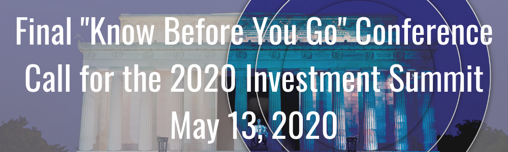 "Final ""Know Before You Go"" Conference Call for the 2020 Investment Summit - May 13, 2020"