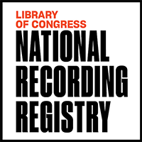 Library of Congress: Additions to National Recording Registry