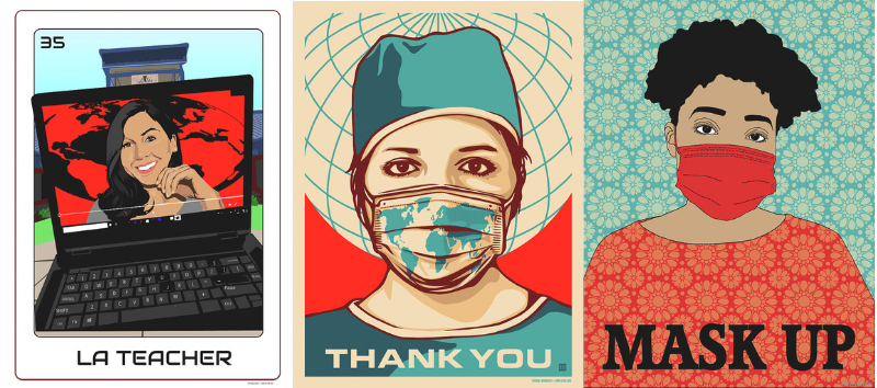 Three posters depicting life during the pandemic: two women (one a nurse) wearing masks, the third is a picture of a teacher teaching via a computer
