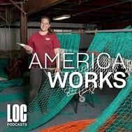 America Works podcast ID badge. Woman weaving fish net