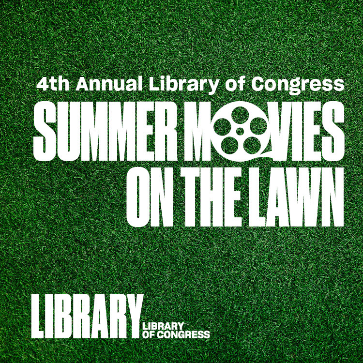 Promotional graphic for Summer Movies on the Lawn