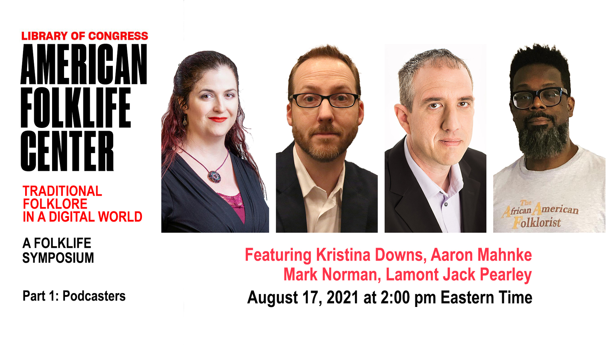 Podcasters: Kristina Downs, Aaron Mahnke, Mark Norman, Lamont Jack Pearley