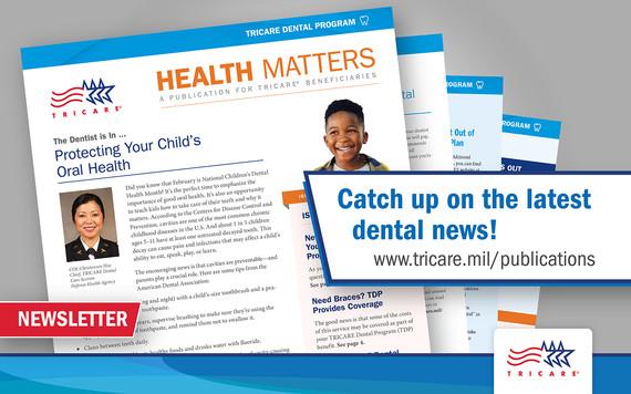 TRICARE Dental Program Health Matters Newsletter Issue 1, 2021