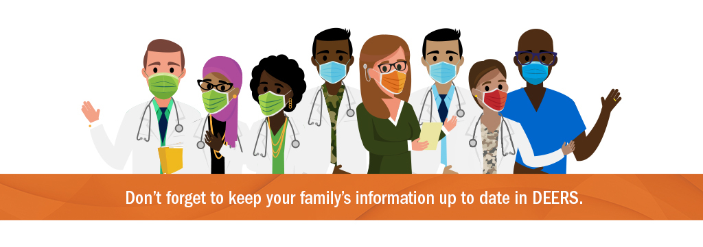 Don't forget to keep your family's information up to date in DEERS.