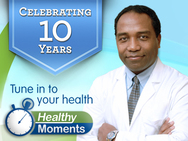 Celebrating 10 years. Tune in to your health
