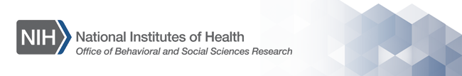 national institutes of health - office of behavioral and social sciences research