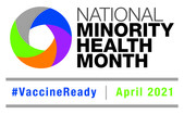 Logo for National Minority Health Month, #VaccineReady