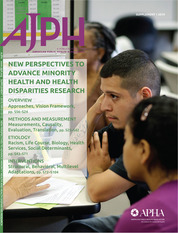 The American Journal of Public Health (AJPH) special issue, New Perspectives to Advance Minority Health and Health Disparities Research