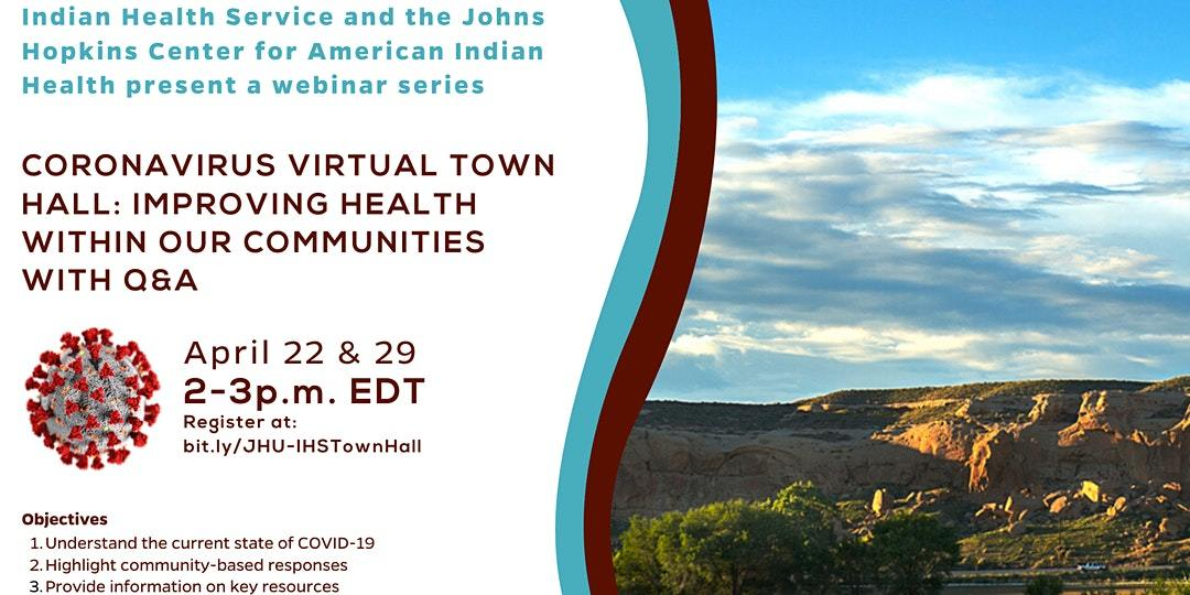 JHCAIH and IHS Host Virtual Town Halls