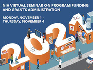 2021 NIH Virtual Seminar on Program Funding and Grants Administration