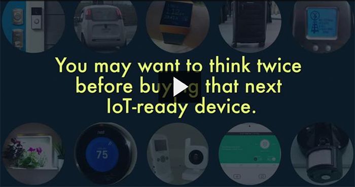 watch - you may want to think twice before buying that next loT-ready device