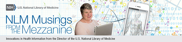 Innovations in Health Information from the Director of the U.S. National Library of Medicine