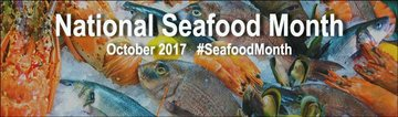 Seafood Month 2017
