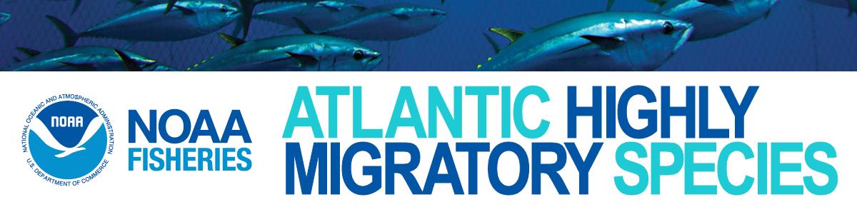 NOAA Fisheries Atlantic Highly Migratory Species