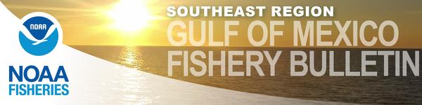 Gulf of Mexico Fishery Bulletin masthead