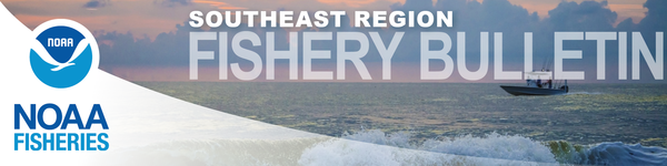 General Southeast region fishery bulletin