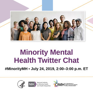 Minority Mental Health Twitter Chat. #MinorityMH, July 24, 2 pm ET